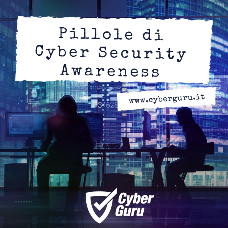 Cyber Guru: Pillole di Cyber Security Awareness
